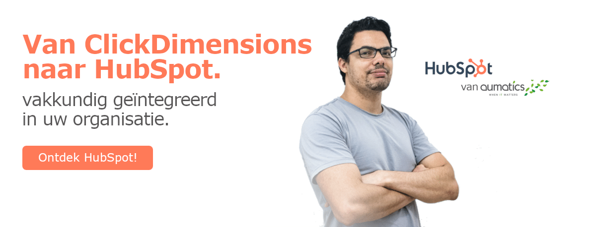 Van ClickDimensions naar HubSpot: met de hulp van Aumatics!